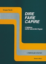 Dire, fare, capire. Manuale + CD AUDIO.