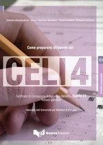 Come prepararsi all'esame del CELI 4 + CD