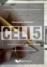 Come prepararsi all'esame del CELI 5 + CD