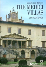 The Medici Villas. The Complete Guide